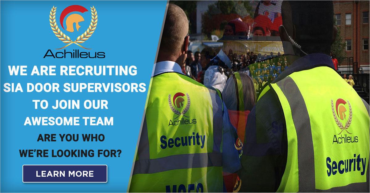 Achilleus Security Achilleus-Security-SIA-Door-Supervisor-Jobs-1200x628-1-1200x628 Recruiting SIA Door Supervisors