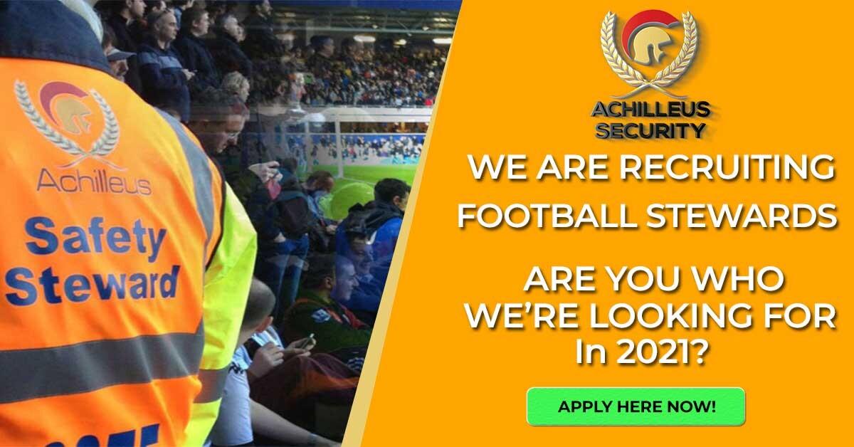 Achilleus Security Achilleus-Security-Football-Steward-Recruitment-2021 Search Teams